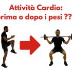 attivita-cardio-prima-o-dopo-i-pesi