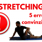 stretching 5 errori